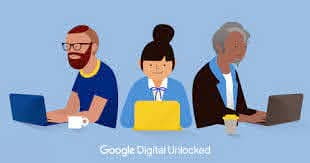 Google Digital Unlocked for digital marketing
