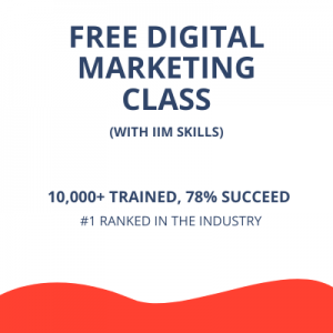 Free Digital Marketing Class at IIM SKILLS