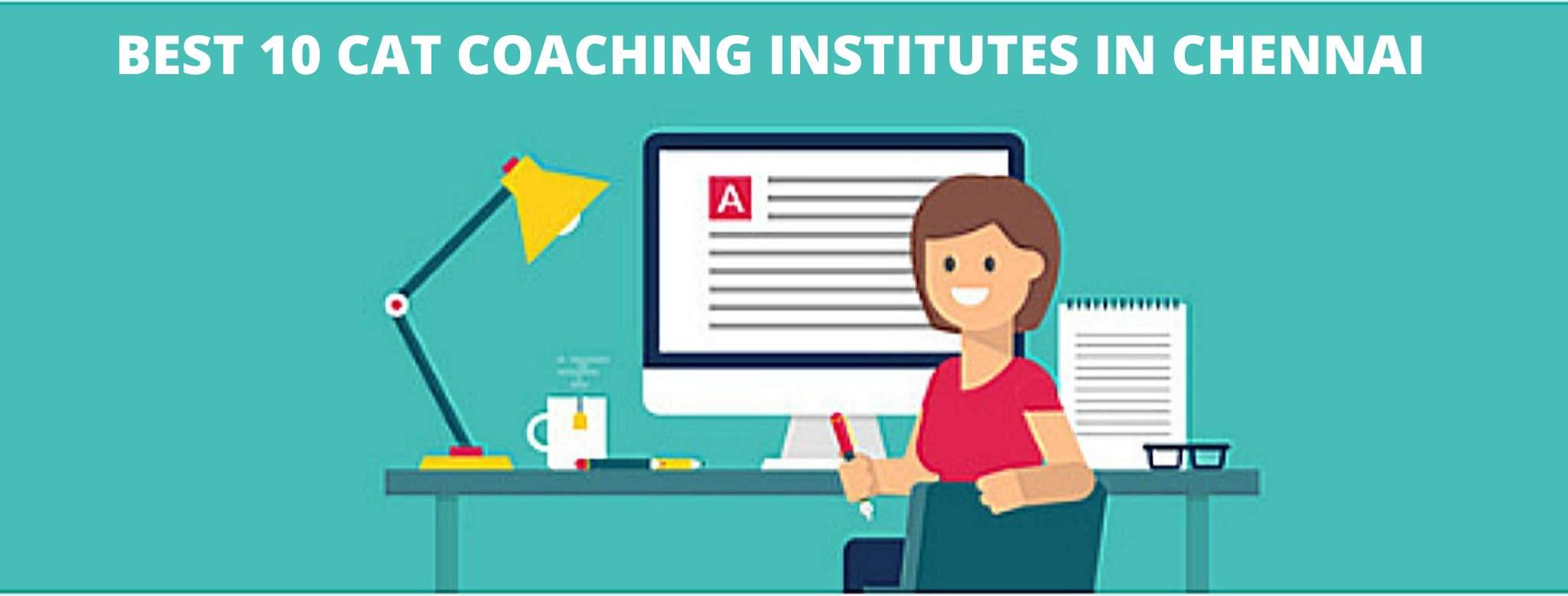Best 10 CAT Coaching institutes in Chennai